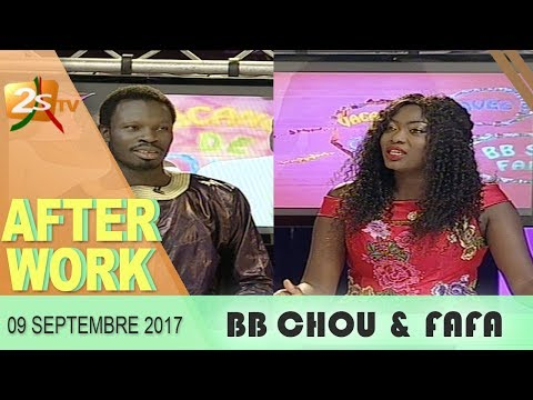 AFTER WORK DU 09 SEPTEMBRE 2017 AVEC BB CHOU & AÏCHA – 2STV